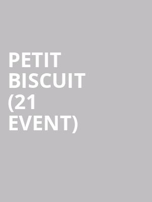 Petit Biscuit (21+ Event) at 1015 Folsom Nightclub